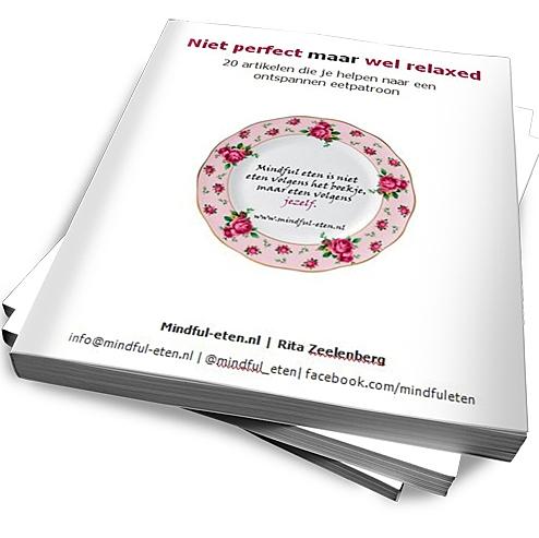Niet perfect maar wel relaxed - minibook mindful eten